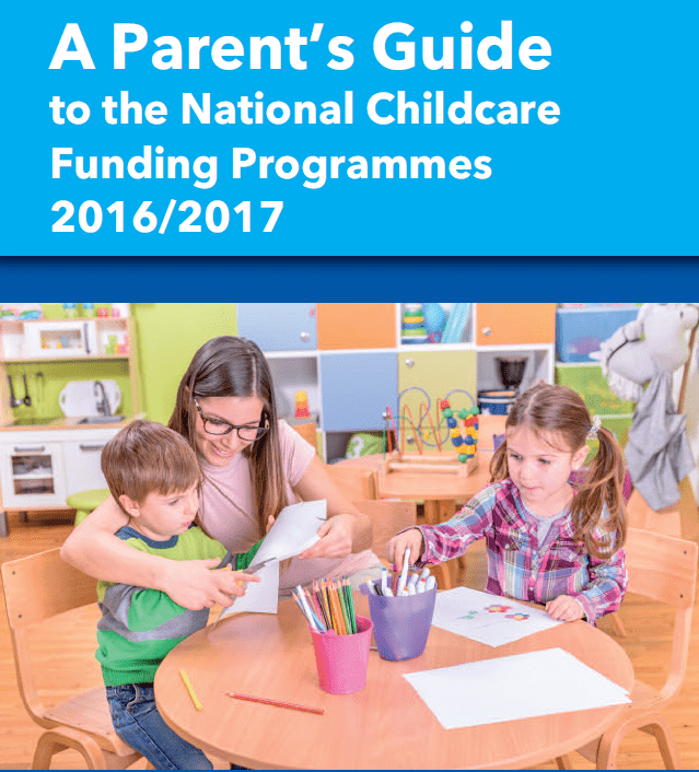 A Parent's Guide to the National Childcare Funding Programmes 2016/2017